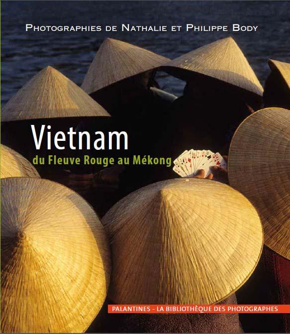 Livre photo - Du fleuve rouge au Mekong - Photographe Philippe Body