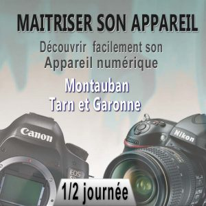 Stage photo Débutant en Tarn et Garonne