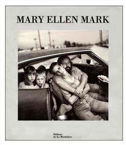 Mary Ellen Mark –  Une très grande dame de la photographie