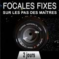 Stage photo focale fixe